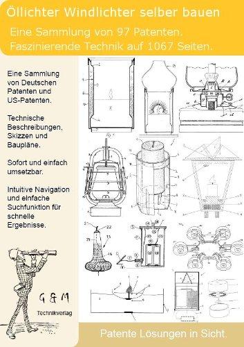 Öllichter Windlichter selber bauen: 1067 Seiten Patente zeigen wie!