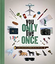 You Only Live Once: A Lifetime of Experiences for the Explorer in all of us (Lonely Planet) [Idioma Inglés]