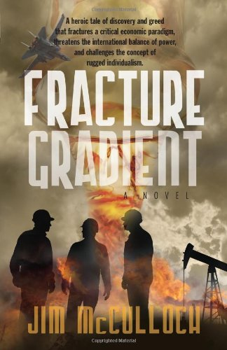 Book: Fracture Gradient by Jim McCulloch