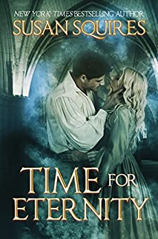 Time for Eternity (DaVinci Time Travel Series Book 1) by [Susan Squires]