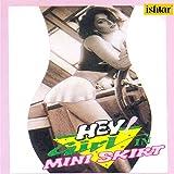 Hey Girl in Mini Skirt