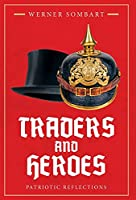 Traders and Heroes: Patriotic Reflections