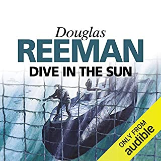 Dive in the Sun                   By:                                                                                                                                 Douglas Reeman                               Narrated by:                                                                                                                                 David Rintoul                      Length: 8 hrs and 38 mins     21 ratings     Overall 4.4