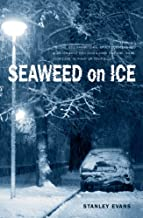 Seaweed on Ice (Touchwood Mystery)