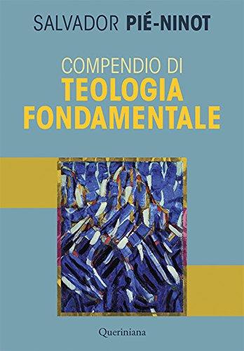 Compendio di teologia fondamentale. Nuova ediz.
