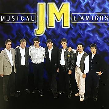 Musical Jm e Amigos