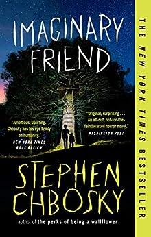 Imaginary Friend by [Stephen Chbosky]