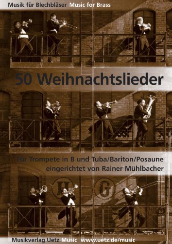 Bruno Uetz Musikverlag 50 Weihnachtslieder - Trompete in B und Tuba
