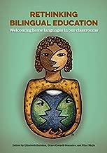Rethinking Bilingual Education