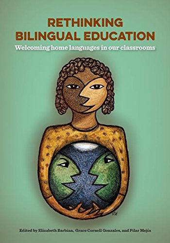 Compare Textbook Prices for Rethinking Bilingual Education First Edition ISBN 9781937730734 by Elizabeth Barbian,Grace Cornell Gonzales,Pilar Mejía,Grace Cornell Gonzales,Pilar Mejía,Elizabeth Barbian
