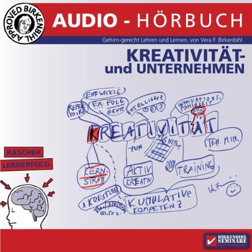 Kreativseminar: Kreativität und Unternehmen cover art