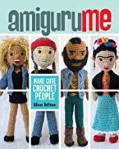 Best amigurume: make cute crochet people Reviews