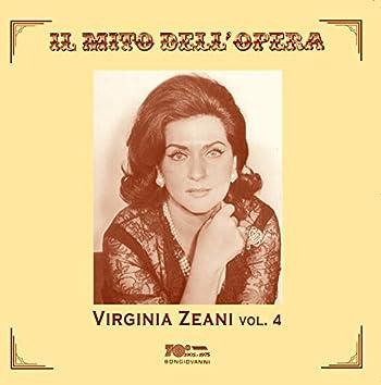 Il mito dell'opera: Virginia Zeani, Vol. 4