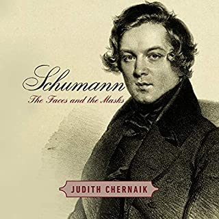Schumann     The Faces and the Masks              By:                                                                                                                                 Judith Chernaik                               Narrated by:                                                                                                                                 Nicol Zanzarella,                                                                                        Judith Chernaik                      Length: 12 hrs and 53 mins     3 ratings     Overall 5.0