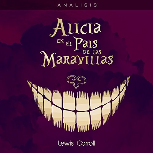 Análisis: Alicia en el país maravillas - Lewis Carroll [Analysis: Alice in Wonderland - Lewis Carroll] copertina