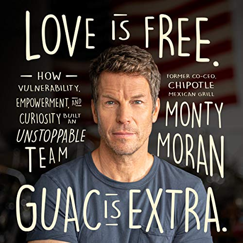 Love Is Free. Guac Is Extra. Audiobook By Monty Moran cover art