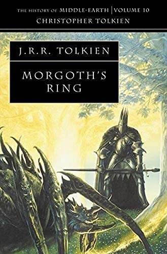 Morgoth's Ring (The History of Middle-earth, Book 10) (English Edition)