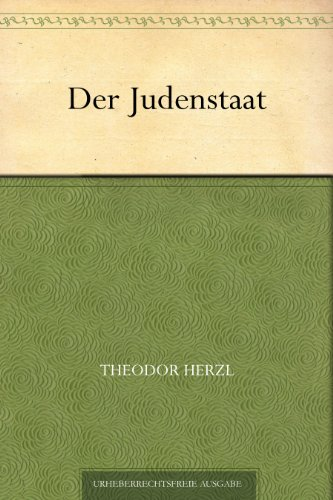 Der Judenstaat (German Edition) PDF Books
