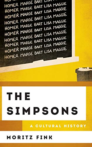 The Simpsons: A Cultural History (Cultural History of Television)