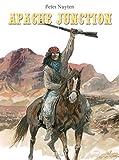 Apache Junction, L'intégrale - Tome 1, Les loups au crépuscule ; Tome 2, Les ombres dans le vent ; Tome 3, Les invisibles : Coffret en 3 volumes