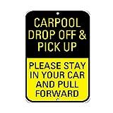 TammieLove Carpool Drop off Pick Up Please Stay in Pull Forward Targa Metallica in Alluminio 20,3 x 30,5 cm
