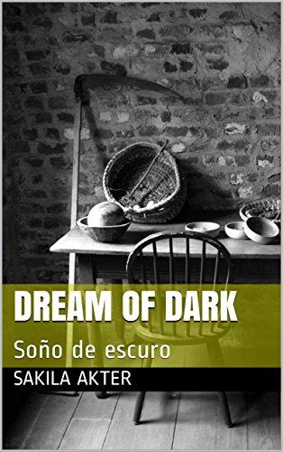 Dream of dark: Soño de escuro (Galician Edition)