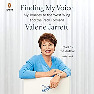 Finding My Voice     My Journey to the West Wing and the Path Forward              Auteur(s):                                                                                                                                 Valerie Jarrett                               Narrateur(s):                                                                                                                                 Valerie Jarrett                      Durée: 11 h et 23 min     2 évaluations     Au global 4,5