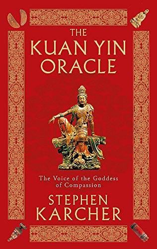 Price comparison product image The Kuan Yin Oracle: The Voice of the Goddess of Compassion