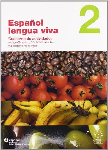 Español Lengua Viva 2. Cuaderno de Actividades: Cuaderno de actividades + CDR 2: Vol. 2