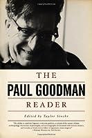 The Paul Goodman Reader by Paul Goodman(2011-02-24)