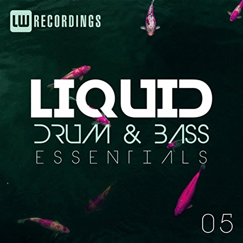 Liquid Drum & Bass Essentials, Vol. 05