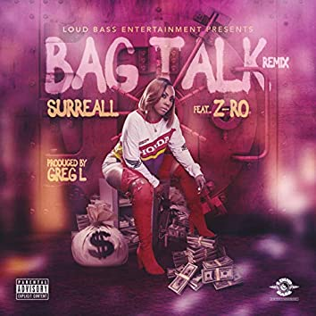 Bag Talk (Remix)