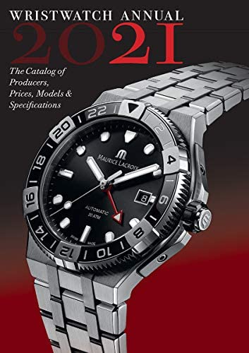 Wristwatch Annual 2021 The Catalog of Producers Prices Models and Specifications product image