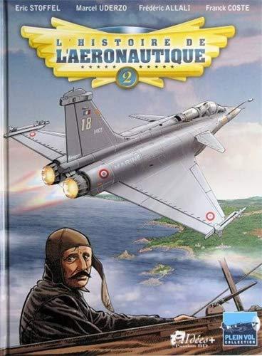 L'Histoire de l'Aeronautique Tome 2
