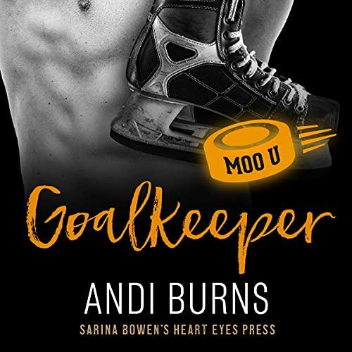 Goalkeeper Audiobook By Andi Burns, Heart Eyes Press cover art