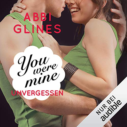 You were Mine - Unvergessen audiobook cover art