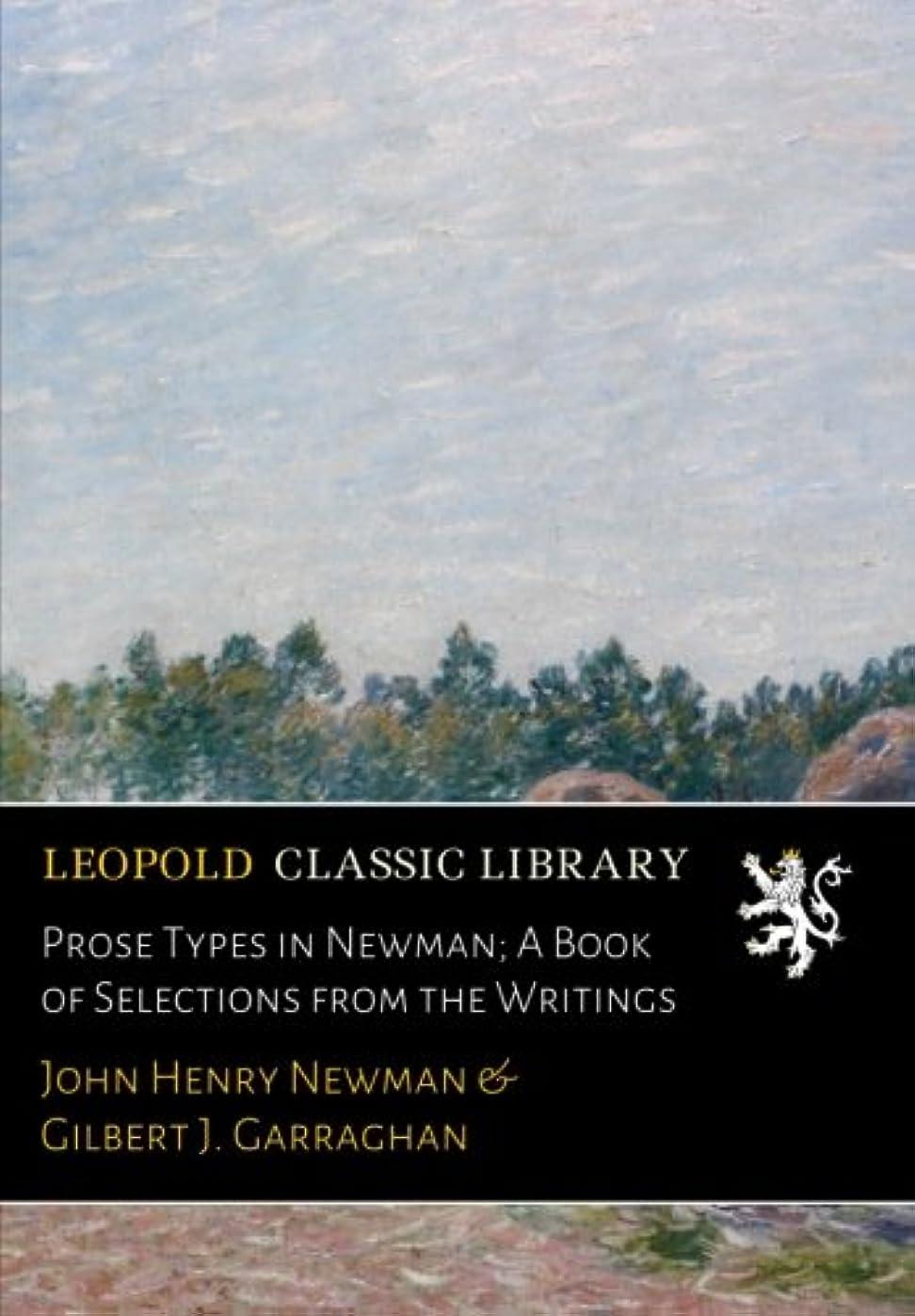狼俳句脚本Prose Types in Newman; A Book of Selections from the Writings
