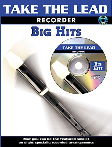 Take the Lead - Big Hits: (Recorder)