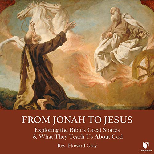 From Jonah to Jesus: Exploring the Bible's Great Stories and What They Teach Us About God copertina