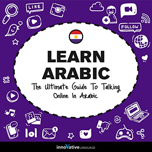 Learn Arabic: The Ultimate Guide to Talking Online in Arabic Titelbild