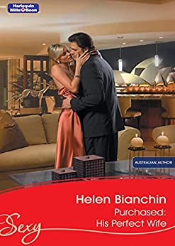 Purchased: His Perfect Wife (Wedlocked! Book 70) by [Helen Bianchin]