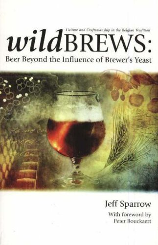 [(Wildbrews: Beer Beyond the Influence of Brewer's Yeast)] [by: Jeff Sparrow]