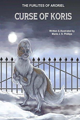 Book: The Furlites of Aroriel - Curse of Koris by Marie J. S. Phillips