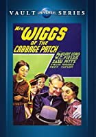 Mrs. Wiggs of the Cabbage Patch by W.C. Fields; ZaSu Pitts; Evelyn Venable; Kent Taylor