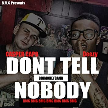 Dont Tell Nobody