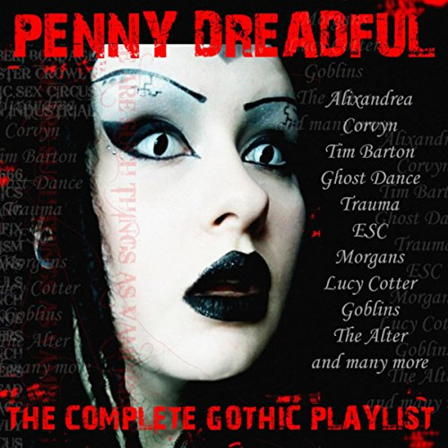 Penny Dreadful - The Complete Gothic Collection