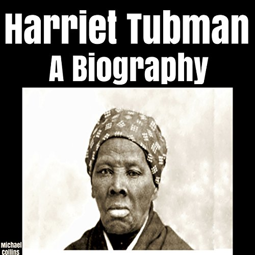 Harriet Tubman: A Biography Titelbild