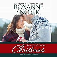 A Sweet Montana Christmas (Montana Home)