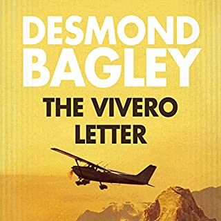 The Vivero Letter                   By:                                                                                                                                 Desmond Bagley                               Narrated by:                                                                                                                                 Paul Tyreman                      Length: 11 hrs and 28 mins     35 ratings     Overall 4.5