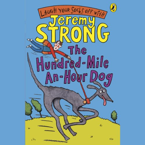 The Hundred-Mile-an-Hour Dog audiobook cover art